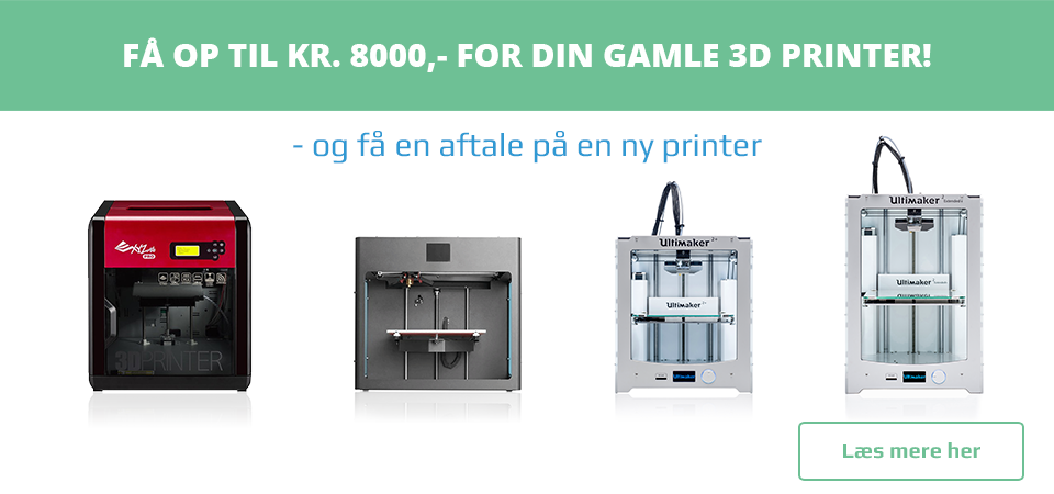 Få op til 8000,- for din gamle 3D printer